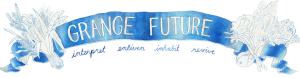 Grange Future populist banner